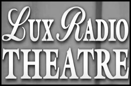 Lux Radio Theatre - Old Time Radio - Cecil B. DeMille