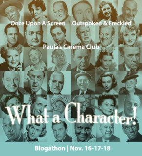 What a Character Blogathon! Nov.16 - 18