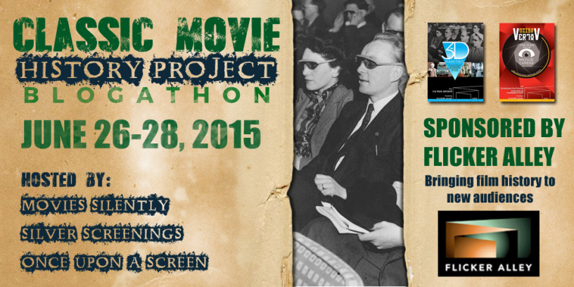 It's almost here!  THE CLASSIC MOVIE HISTORY PROJECT