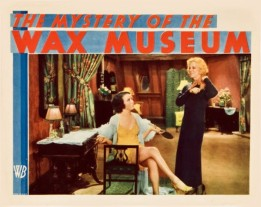 The Mystery of the Wax Museum 1933
