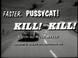 Faster, Pussycat