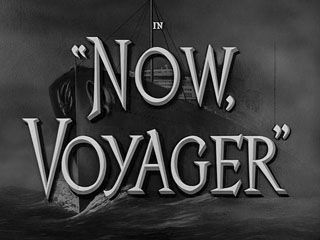 A Title Card Screen for the movie: Now, Voyager (1942)