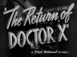 Return of Dr X