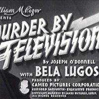 Bela Lugosi Stars in MURDER BY TELEVISION (1935)