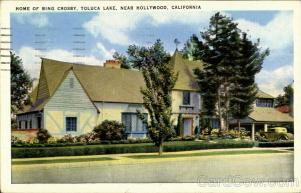 Home Of Bing Crosby, Toluca Lake Hollywood