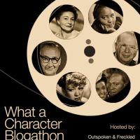 6th Annual WHAT A CHARACTER! Blogathon: Day Two