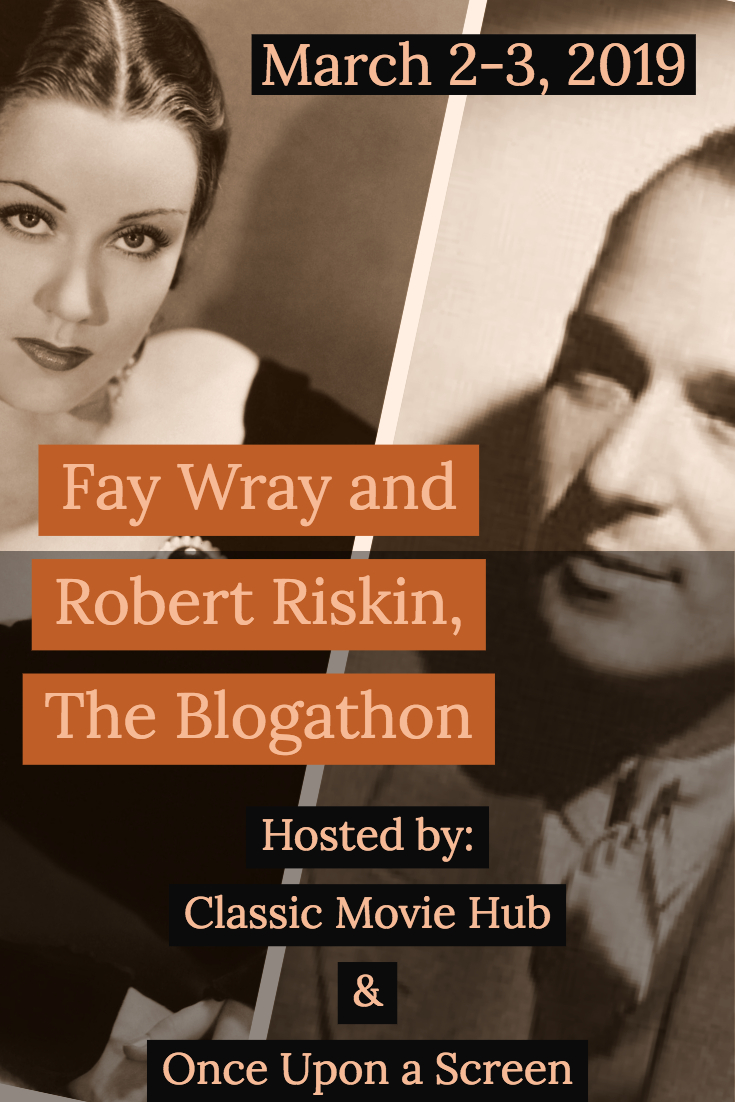 Announcement: Fay Wray and Robert Riskin, The Blogathon